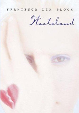 Wasteland by Francesca Lia Block