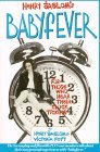Babyfever: For Those Who Hear Their Clock Ticking