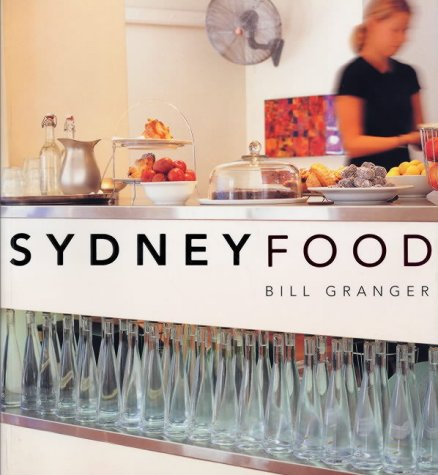 Sydney Food by Bill  Granger