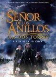 El Señor De Los Anillos Las Dos Torres: Album De La Película