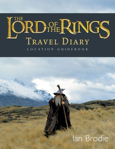 The Lord of the Rings Location Guidebook: Travel Diary
