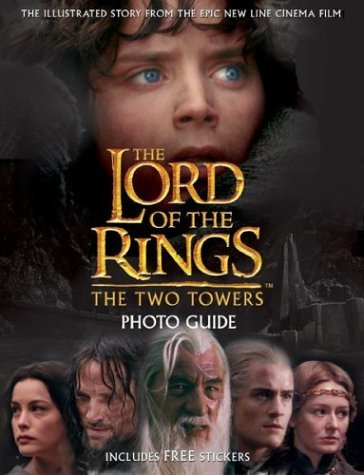 The Lord of the Rings: Two Towers Photo Guide