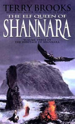The Elf Queen of Shannara (Heritage of Shannara, #3)
