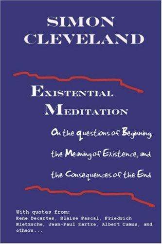 Existential Meditation