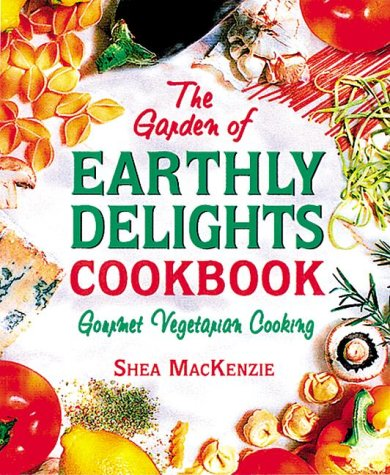 The Garden of Earthly Delights Cookbook