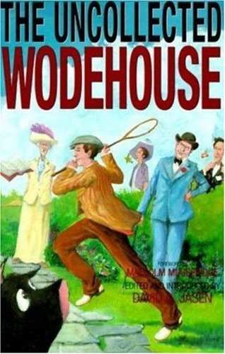 The Uncollected Wodehouse by P.G. Wodehouse