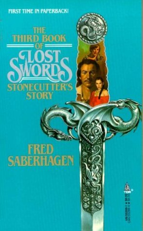 The Third Book of Lost Swords by Fred Saberhagen