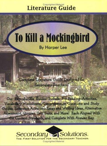 To Kill A Mockingbird By Harper Lee: Literature Guide