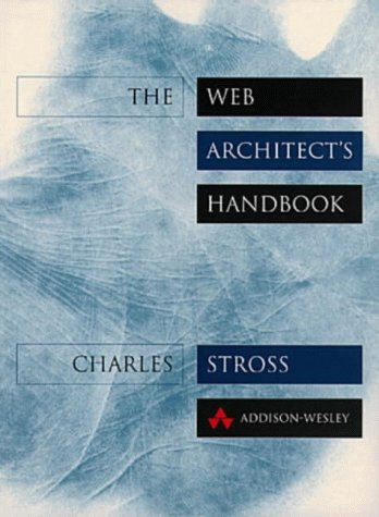 The Web Architect's Handbook by Charles Stross