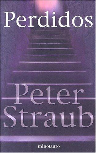 Ebook Perdidos by Peter Straub TXT!