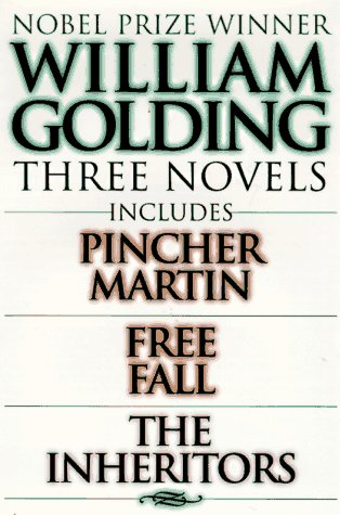 Three Novels: Pincher Martin/Free Fall/The Inheritors