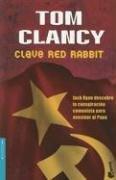 Clave Red Rabbit (Jack Ryan, #2)