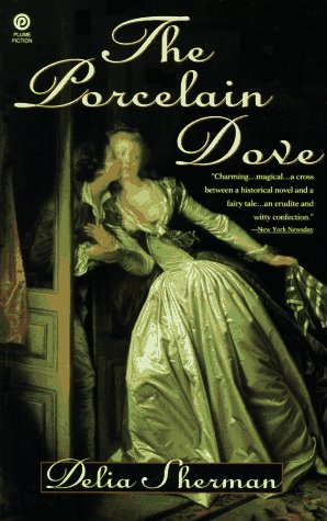 The Porcelain Dove by Delia Sherman