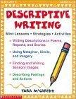 Descriptive Writing Mini-lessons, Strategies, Activities