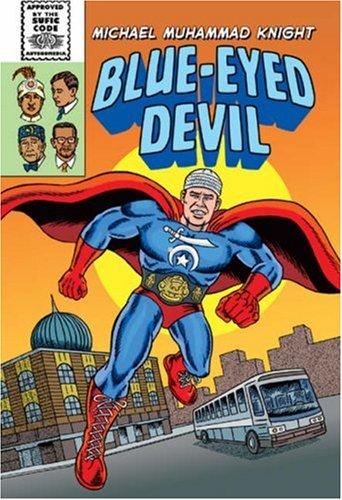 Ebook Blue-Eyed Devil: A Road Odyssey Through Islamic America by Michael Muhammad Knight PDF!
