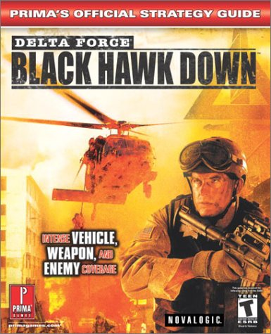 Delta Force: Black Hawk Down - Prima's Official Strategy Guide