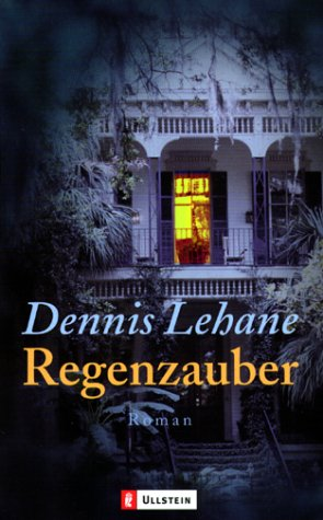Regenzauber by Dennis Lehane
