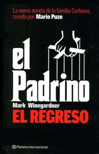 El Padrino, El Regreso/the Godfather, the Return