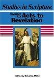 Studies in Scripture, Vol. 6: Acts to Revelation