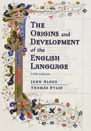The Origins and Development of the English Language by John Algeo