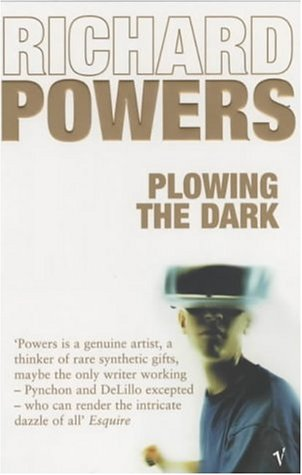 Richard Powers In Whose Smart >> Plowing The Dark By Richard Powers