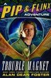 Trouble Magnet (Pip & Flinx #12)