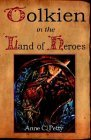 Tolkien in the Land of Heroes: Discovering the Human Spirit