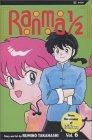 Ranma ½, Vol. 6 (Ranma ½ by Rumiko Takahashi