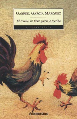 Resultado de imagen de El coronel no tiene quien le escriba Gabriel García Márquez