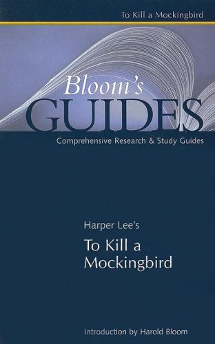Harper Lee's To Kill a Mockingbird (Bloom's Guides)