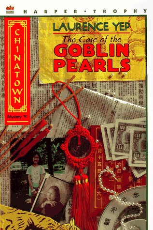 The Case of the Goblin Pearls (Chinatown, #1)