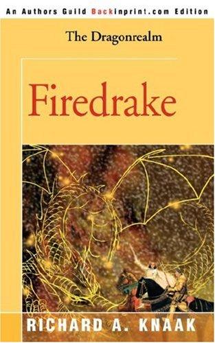 Firedrake by Richard A. Knaak