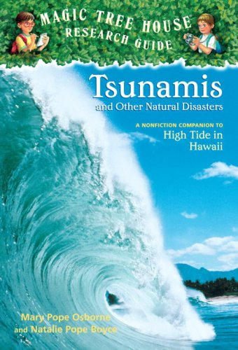 Tsunamis and Other Natural Disasters(Magic Tree House Fact Tracker 15)