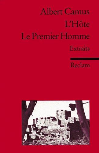 L'Hôte, Le Premier Homme : Extraits d'un roman inachevé