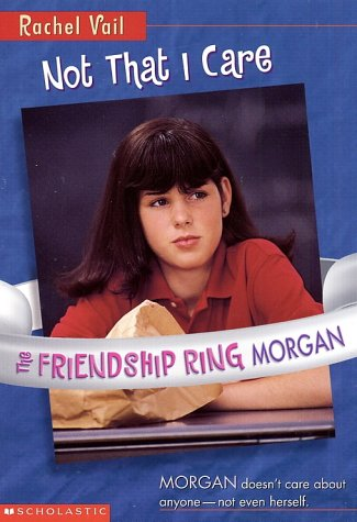 Not That I Care (Friendship Ring, #3)