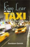 King Lear of the Taxi: Musings of a New York City Actor/Taxi Driver