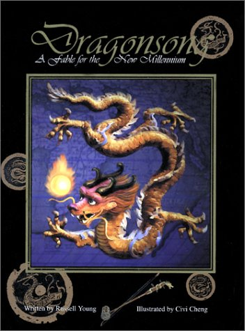 Dragonsong: A Fable for the New Millenium