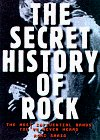 The Secret History of Rock: The Most Influential Bands You've Never Heard