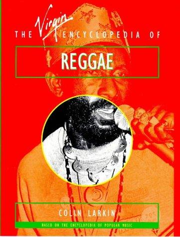 The Virgin Encyclopedia of Reggae
