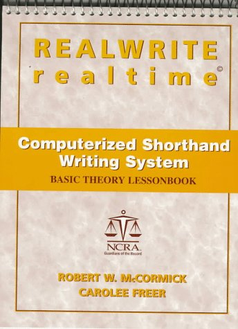 Realwrite/Realtime Computerized Shorthand Writing System