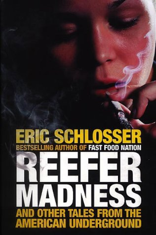 Reefer Madness and Other Tales from the American Underground
