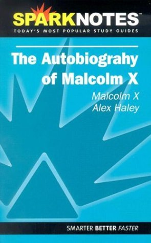 The Autobiography of Malcolm X (SparkNotes Literature Guides)