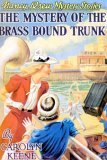 The Mystery of the Brass-Bound Trunk(Nancy Drew  17)