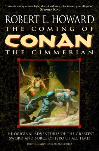 The Coming of Conan the Cimmerian by Robert E. Howard