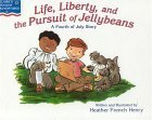 Life, Liberty & the Pursuit of Jellybeans: A Fourth of July Story