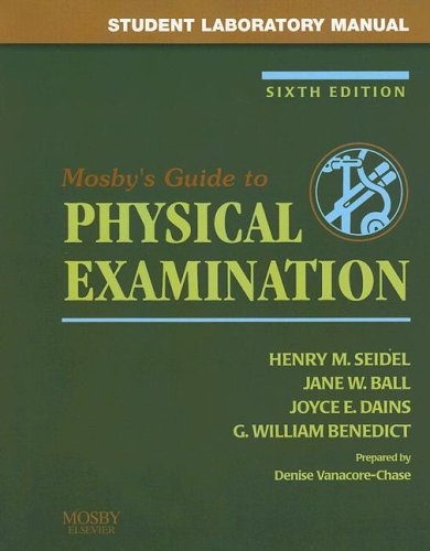 Student Laboratory Manual for Mosby's Guide to Physical Examination