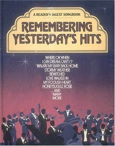 A Reader's Digest Songbook: Remembering Yesterday's Hits
