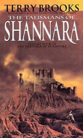 The Talismans of Shannara (Heritage of Shannara, #4)