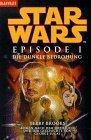 Star Wars. Episode I - Die dunkle Bedrohung(Star Wars: Novelizations 1)