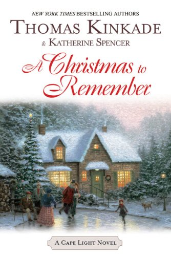 A Christmas To Remember by Thomas Kinkade